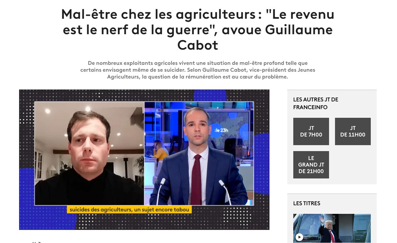 """France Info : Mal-être chez les agriculteurs: """"Le revenu est le nerf de la guerre"""", avoue Guillaume Cabot"""