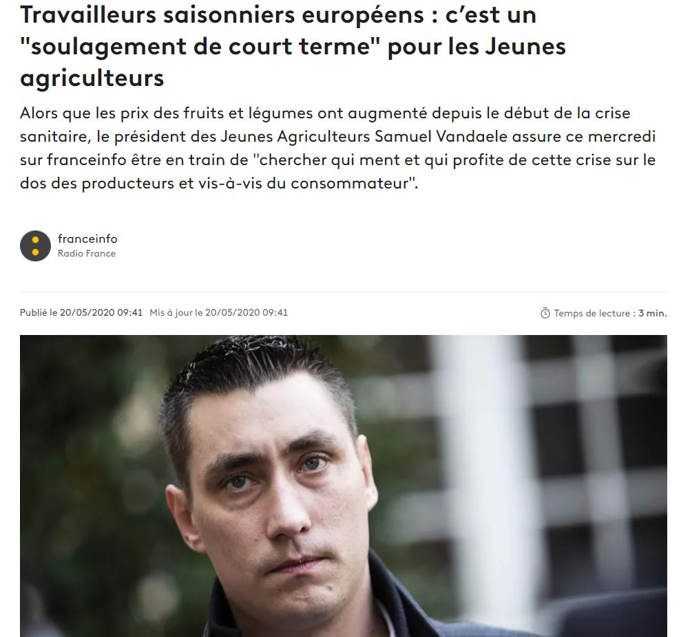 """France Info : Travailleurs saisonniers européens : c'est un """"soulagement de court terme"""" pour les Jeunes agriculteurs"""